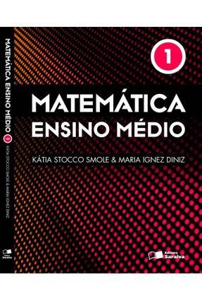 Matemática - Ensino Médio - Vol. 1 - 9ª Ed. 2013 - Diniz,Maria Ignez Smole,Katia C. Stocco | Hoshan.org