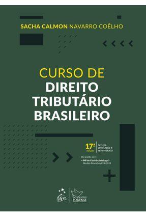 Curso De Direito Tributário Brasileiro - Coêlho,Sacha Calmon Navarro   Hoshan.org