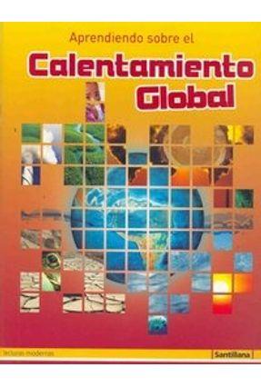 Aprendiendo Sobre El Calentamiento - Santillana | Tagrny.org