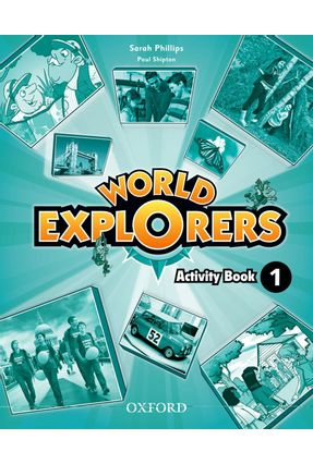 World Explorers - Activity Book - Level 1 - Shipton,Paul Phillips,Sarah pdf epub