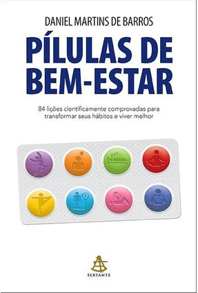 Pílulas de Bem-Estar - Barros,Daniel Martins de   Tagrny.org