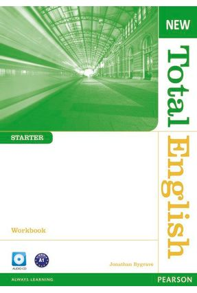 New Total English - Starter - Workbook Without Key +  CD Audio CD - Editora Pearson   Nisrs.org