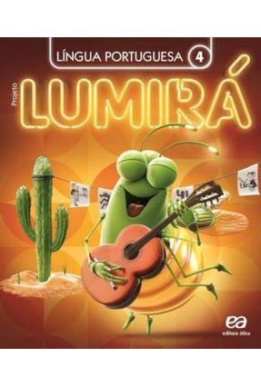 Projeto Lumirá - Língua Portuguesa - 4º Ano - Arruda,Daniela De | Hoshan.org