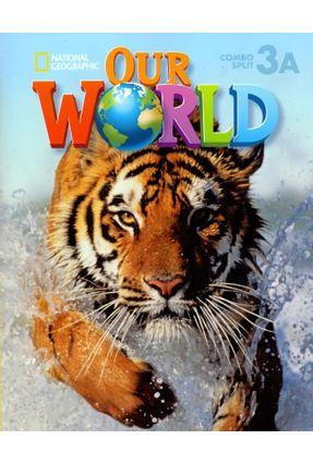 Our World 3 - Combo Split A - Oxford pdf epub