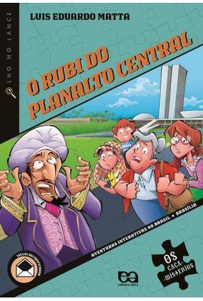 O Rubi do Planalto Central - Conforme o Novo Acordo Ortográfico - Col. Turma dos Tigres - Matta, Luis Eduardo pdf epub
