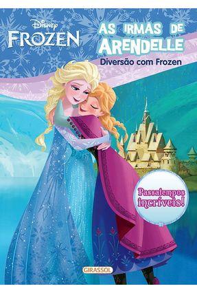 As Irmãs de Arendelle - Diversão Com Frozen - Disney pdf epub