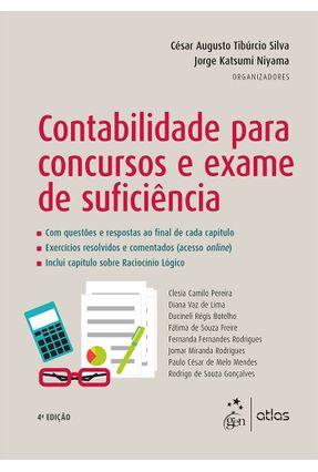 Contabilidade Para Concursos e Exame de Suficiência - 4ª Ed. 2017 - Silva,César Augusto Tibúrcio Niyama,Jorge Katsumi | Hoshan.org