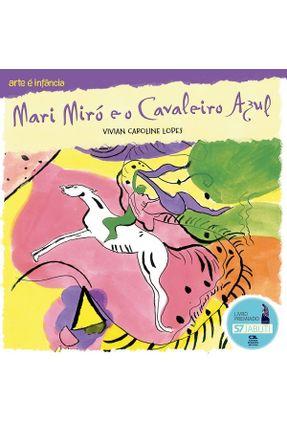 Mari Miró e o Cavaleiro Azul - Vivian Caroline Lopes   Hoshan.org