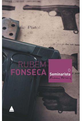 O Seminarista - Fonseca,Rubem Fonseca,Rubem | Hoshan.org
