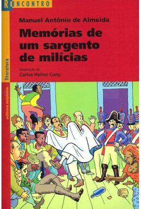 Memórias de um Sargento de Milícias - Col. Reencontro - 2ª Edição 2003 - Almeida,Manuel Antônio De | Hoshan.org