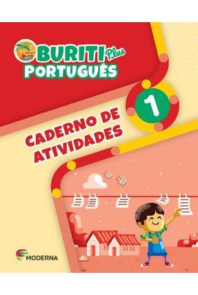 Buriti Plus - Português - 1º Ano - Caderno De Atividades