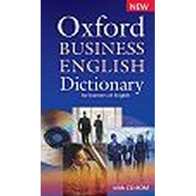 Oxford Business English Dictionary For Learners Of English With CD - Rom - New Ed.