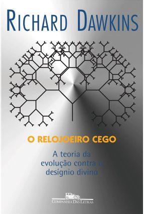 O Relojoeiro Cego - Dawkins,Richard Dawkins,Richard pdf epub
