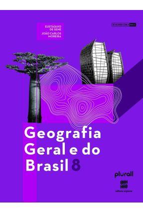 Geografia Geral e do Brasil  8º Ano - João Carlos Moreira Eustáquio de Sene pdf epub