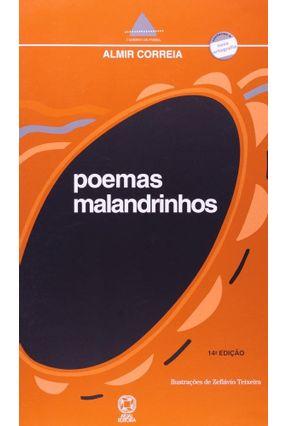 Poemas Malandrinhos - Conforme a Nova Ortografia - Col. Caderno de Poesias - Correia,Almir | Nisrs.org