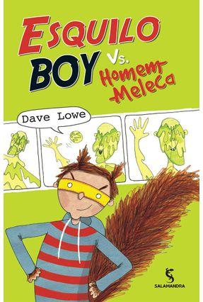 Esquilo Boy Vs. Homem-Meleca - Lowe,Dave   Tagrny.org
