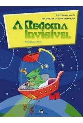 A Redoma Invísivel - Malta,Therezinha Malta,Therezinha pdf epub