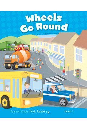 Wheels Go Round - Level 1 - Wilson,Rachel pdf epub