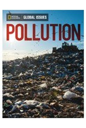 Pollution - Above Level - National Geographic Learning | Tagrny.org