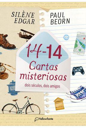 14-14 Cartas Misteriosas - Dois Séculos, Dois Amigos - Beorn,Paul Edgar,Silène pdf epub