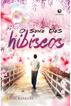 O Sono Dos Hibiscos - Barbiere,Lygia   Tagrny.org