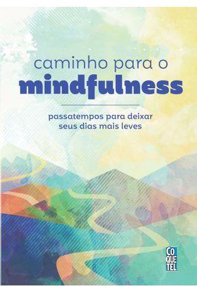 Caminho Para O Mindfulness - Equipe Coquetel pdf epub