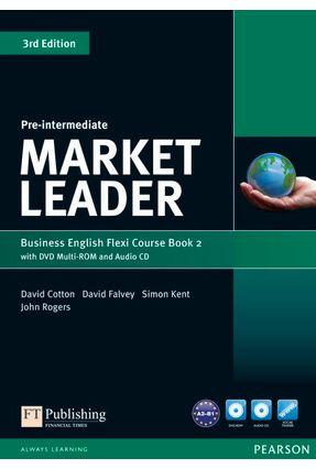 Market Leader - Pre-Intermediate Flexi Course Book 2 Pack - 3Rd Edition - Cotton,David   Nisrs.org