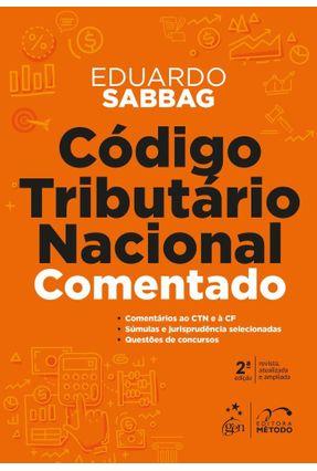 Código Tributário Nacional Comentado - 2ª Ed. 2018 - Sabbag,Eduardo pdf epub