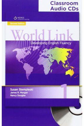 World Link 2nd Edition Book 1 - Classroom Audio CDs - Stempleski,Susan Douglas,Nancy Morgan,James R. | Tagrny.org