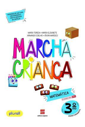 Marcha Criança Matemática 3º Ano - Coelho,Armando Maria Elisabete Maria Teresa   Hoshan.org