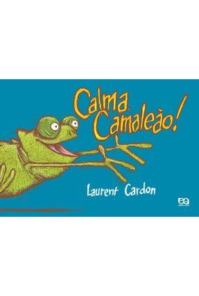 Calma, Camaleão ! - Cardon,Laurent pdf epub