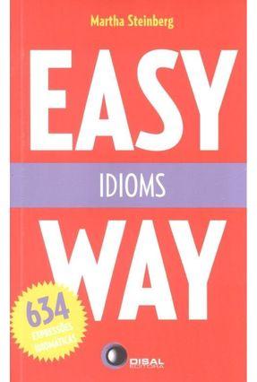 Easy Way - Idioms - Steinberg,Martha   Hoshan.org