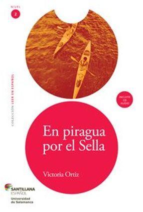 En Piragua Por El Sella - Nivel 2 + CD de Audio - Ortiz,Victoria   Nisrs.org