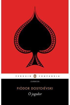 O Jogador - Dostoevsky,Fyodor Mikhailovich | Hoshan.org