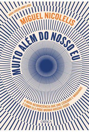 Muito Além do Nosso Eu - Nicolelis,Miguel pdf epub