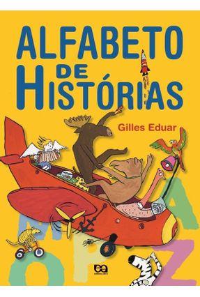 Alfabeto de Histórias - Eduar,Gilles | Hoshan.org