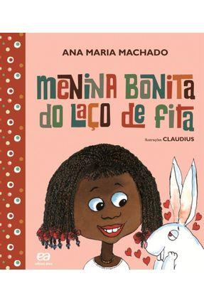 Menina Bonita Do Laço De Fita - Col. Barquinho De Papel - Nova Ortografia - Machado,Ana Maria | Hoshan.org