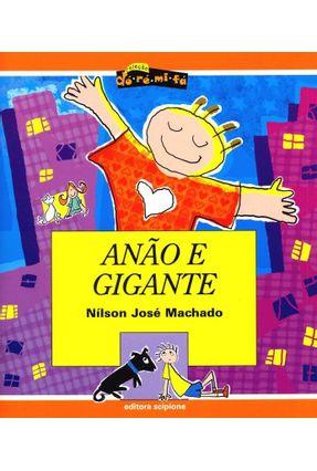 Anão e Gigante - Col. Dó - Ré - Mi - Fá - Machado,Nilson José   Hoshan.org