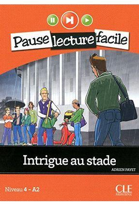 Intrigue Au Stade - Payet,Adrien pdf epub