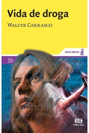 Vida de Droga - Col. Sinal Aberto - Carrasco,Walcir   Nisrs.org