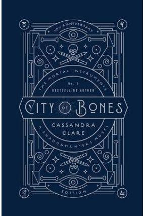 City Of Bones - The Mortal Instruments - Book 1 - 10Th Anniversary Edition - Clare,Cassandra | Nisrs.org