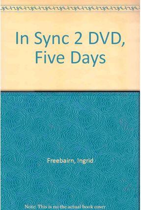 In Sync 2 - DVD Five Days - Freebairn Bygrave,Jonathan | Hoshan.org