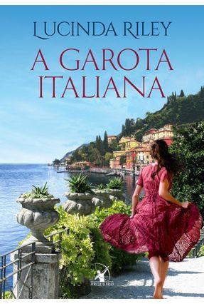 A Garota Italiana - Riley,Lucinda Riley,Lucinda   Hoshan.org