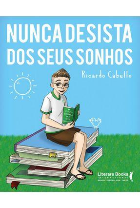 Nunca Desista Dos Seus Sonhos - Grinberg,Jaques   Hoshan.org