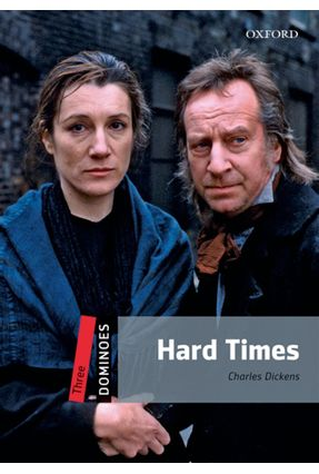 Hard Times - Dominoes 3 - Editora Oxford   Tagrny.org
