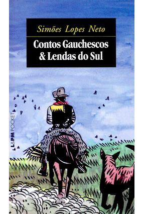 Contos Gauchescos & Lendas  do Sul - Lopes Neto,Simões | Hoshan.org