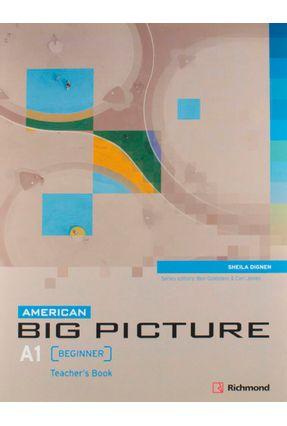 American Big Picture Beginner A1 - Teacher's Book + Audio CD - Goldstein,Ben Jones,Ceri | Tagrny.org