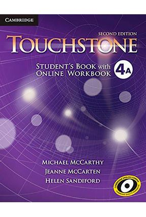 Touchstone 4A - Student's Book With Online Workbook - 2nd Ed - Cambridge University Press Cambridge University Press | Nisrs.org