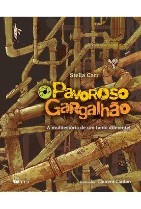 O Pavoroso Gargalhão - Série Aquarela - Carr,Stella | Nisrs.org