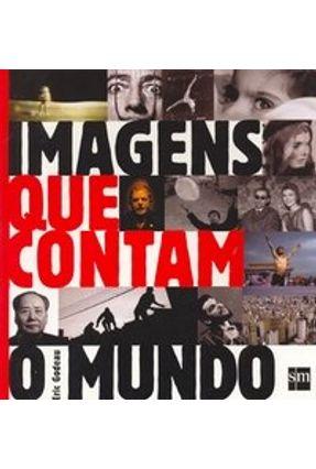 Imagens Que Contam O Mundo - Eric Godeau   Hoshan.org